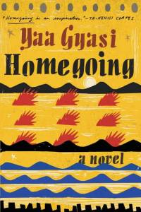 yaa-gyasi-homegoing